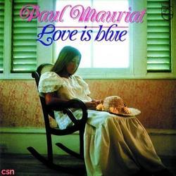 Love Is Blue - Paul Mauriat