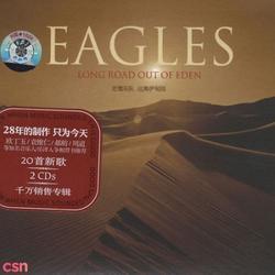Long Road Out Of Eden (Volume 1) - Eagles