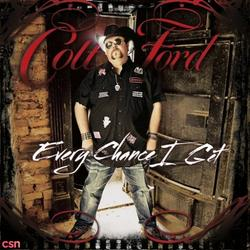 Every Chance I Get - Colt Ford - Eric Church