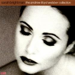 The Andrew Lloyd Webber Collection - Sarah Brightman - Michael Crawford