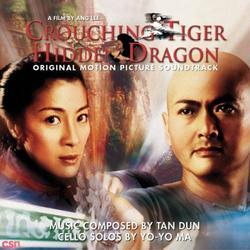 Crouching Tiger Hidden Dragon (Original Motion Picture Soundtrack) - Tan Dun