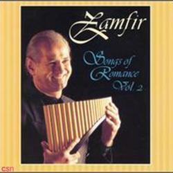 Songs Of Romance [Disc 2] - Gheorghe Zamfir