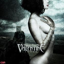 Fever - Bullet For My Valentine