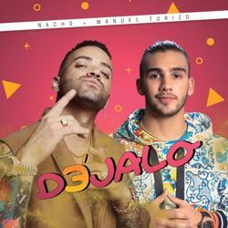 Déjalo (Single) - Nacho - Manuel Turizo