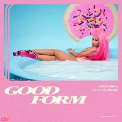 Good Form (Single) - Nicki Minaj - Lil Wayne