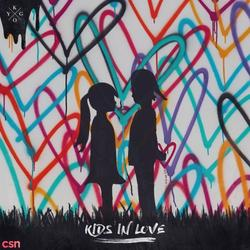 Kids In Love - Kygo - John Newman