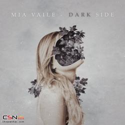 Dark Side (Single) - Mia Vaile