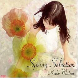 Spring Selection - Keiko Matsui