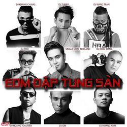 EDM Đập Tung Sàn - Nhật Tinh Anh - DJ Turbo