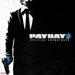 PAYDAY 2 Official Soundtrack #1 - Simon Viklund