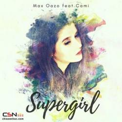 Supergirl (Single) - Max Oazo - Cami