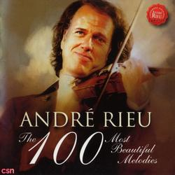 The 100 Most Beautiful Melodies - André Rieu