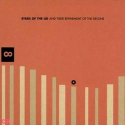 And Their Refinement Of The Decline - Stars Of The Lid
