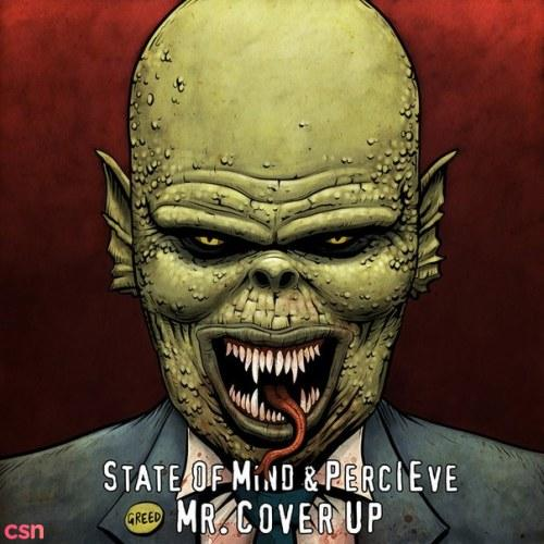 Mr. Cover Up - State Of Mind - Perceive
