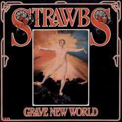 Grave New World - Strawbs