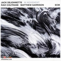 In Movement - Jack DeJohnette - Ravi Coltrane - Matthew Garrison