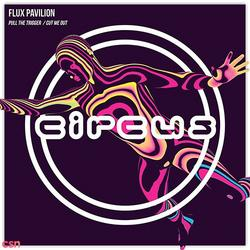 Pull The Trigger (Wolfhowl Remix) (Single) - Flux Pavilion - Cammie Robinson