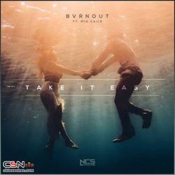 Take It Easy (Single) - Bvrnout - Mia Vaile
