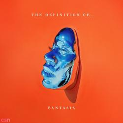 The Definition Of - Fantasia