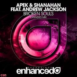 Broken Souls (Extended Mix) - APEK - Shanahan - Andrew Jackson