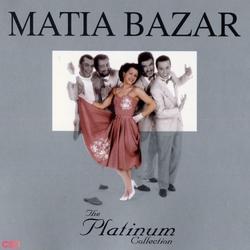 The Platinum Collection - Matia Bazar