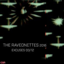 EXCUSES - Single - The Raveonettes