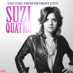 The Girl From Detroit City - Suzi Quatro