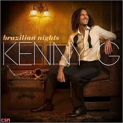 Brazilian Nights (Deluxe Edition) - Kenny G