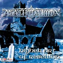 Higher Art Of Rebellion - Agathodaimon