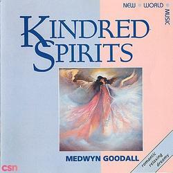 Kindred Spirits - Medwyn Goodall