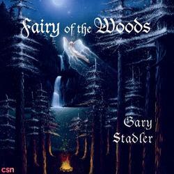 Fairy Of The Woods - Gary Stadler