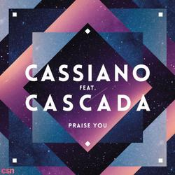 Praise You (Radio Edit) - Cassiano - Cascada