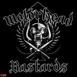 Bastards - Motörhead