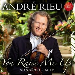 Your Raise Me Up: Songs For Mum - André Rieu