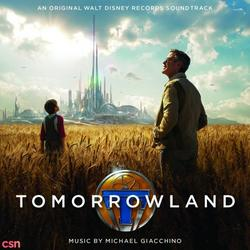 Tomorrowland: Original Motion Picture Soundtrack - Michael Giacchino