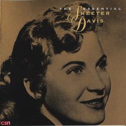 The Essential Skeeter Davis - Skeeter Davis - Davis Sisters