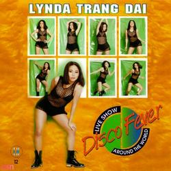 Disco Fever (Liveshow) - Lynda Trang Đài