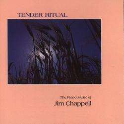Tender Ritual - Jim Chappell