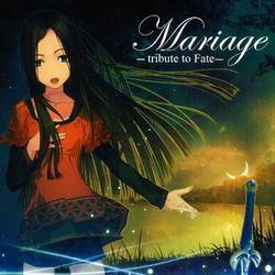 Mariage –tribute to Fate– - Tainaka Sachi
