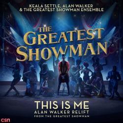 This Is Me (Single) - Keala Settle - Alan Walker
