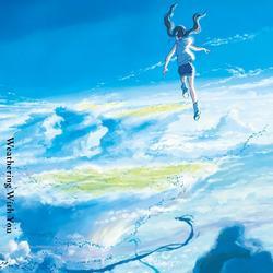 Weathering With You (天気の子) - RADWIMPS