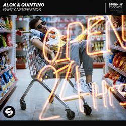 Party Never Ends (Single) - Alok - Quintino