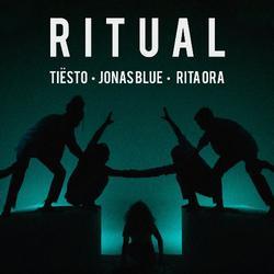 Ritual (Single) - Tiësto - Jonas Blue - Rita Ora