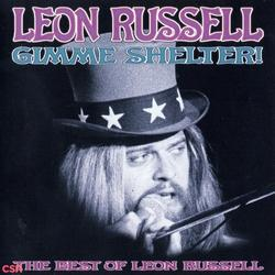 Gimme Shelter: The Best Of Leon Russell - Leon Russell