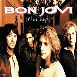 These Days - Bon Jovi - Sambora