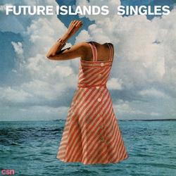 Singles - Future Islands
