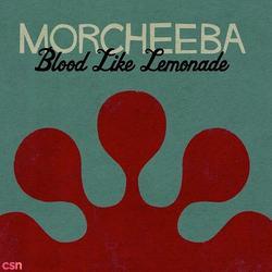 Blood Like Lemonade - Morcheeba