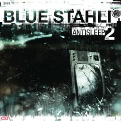 Antisleep Vol. 02 - Blue Stahli