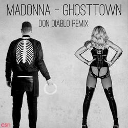 Ghosttown (Don Diablo Remix) - Single - Madonna