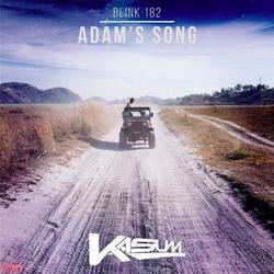 Adams Song (Kasum Remix) - Blink 182